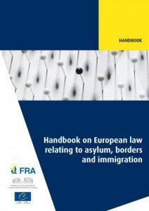 Handbuch zu den europarechtlichen Grundlagen im Bereich Asyl, Grenzen und Migration
