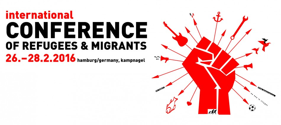 international conference of refugees & migrants, 26.-28.2.2016 in Hamburg