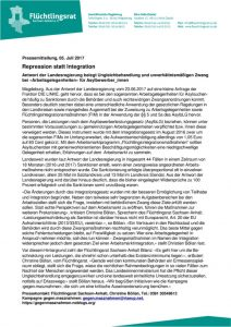 thumbnail of 170705_FR-LSA_PM_Repression_statt_Integration.Arbeitsgelegenheiten_und_Flüchtlingsintegrationsmaßnahmen